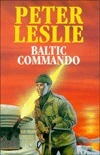 Baltic Commando  by  Peter Leslie