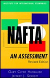 NAFTA: An Assessment  by  Gary Clyde Hufbauer