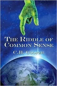 The Riddle of Common Sense C.B. Cooper