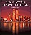 Manhattan Dawn and Dusk Jon Ortner