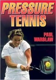 Pressure Tennis Paul Wardlaw