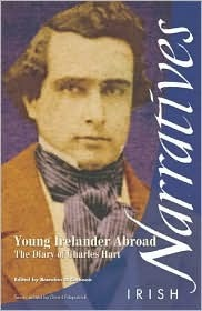 Young Irelander Abroad: The Diary of Charles Hart  by  Brendan Ó Cathaoir