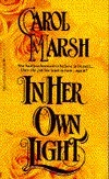 In Her Own Light  by  Carol Marsh