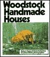 Woodstock Handmade Houses Robert  Haney