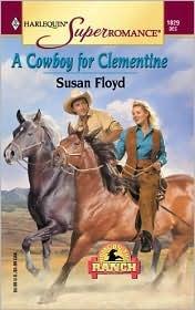 A Cowboy for Clementine Susan Floyd