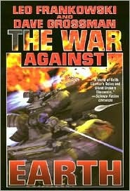 The War Against Earth (New Kashubia, #2)  by  Leo Frankowski