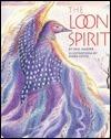 The Loon Spirit Phil Harper