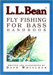 L.L. Bean Fly Fishing for Bass Handbook  by  Dave Whitlock