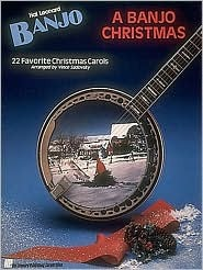 A Banjo Christmas: Banjo Solo  by  Hal Leonard Publishing Company