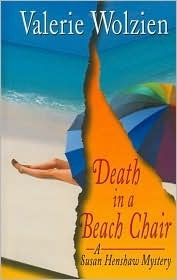 Death in a Beach Chair (Susan Henshaw, #15)  by  Valerie Wolzien