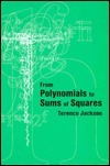 From Polynomial to Sums of Squares  by  Terence H. Jackson