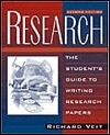 Research: The Students Guide to Writing Research Papers Richard Veit