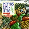 Peppers Love Herbs  by  Ruth Bass