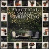Prac Small Gardening  by  Peter McHoy