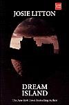 Dream Island (Akora, #1)  by  Josie Litton