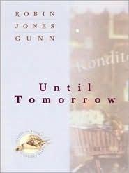 Until Tomorrow Robin Jones Gunn