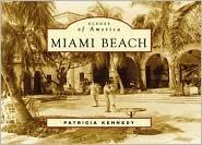 Miami Beach  by  Patricia Kennedy
