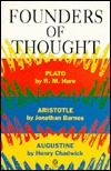 Founders of Thought: Plato, Aristotle, Augustine  by  R. M. Hare