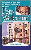 Pets Welcome Florida 2004-2005 Hugo N. Gerstl