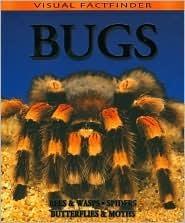 Visual Factfinder:Bugs  by  Rupert Matthews