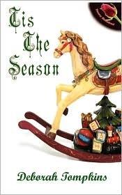 Tis the Season Deborah Tompkins