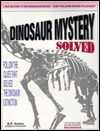 Dinosaur Mystery, Case No. 1977, Solved  by  R. P. Yamin