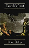 Draculas Guest: Nine Stories of Horror and Suspense Bram Stoker