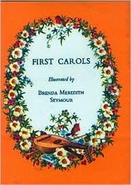 First Carols (First Books (Lutterworth)) Brenda Meredith Seymour