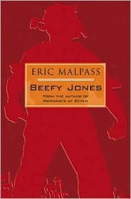 Beefy Jones  by  Eric Malpass