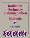 Radiation Dosimetry Instrumentation and Methods  by  Shani