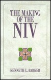 The Making of the NIV  by  Kenneth L. Barker