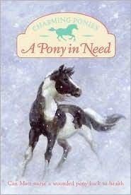 A Pony in Need Lois K. Szymanski