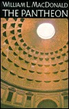 The Pantheon: Design, Meaning, And Progeny William L. MacDonald