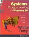 Systems Programming for Windows 95 with Disk Walter Oney