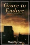 Grace to Endure Marolyn Ford