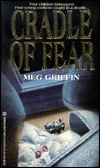 Cradle of Fear  by  Meg Griffin