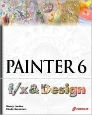 Painter 6 F/X and Design [With CDROM] Sherry London