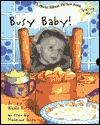 Starring Me Busy Baby  by  Madeline Olsen