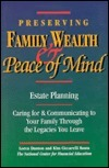 Preserving Family Wealth and Peace of Mind: Estate Planning  by  Loren Dunton