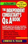 Independent Consultants Q& a  by  Lawrence W. Tuller