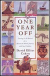 One Year Off: Leaving It All Behind for a Round-The-World Journey with Our Children  by  David Elliot Cohen