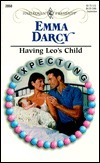 Having Leos Child: Expecting!  by  Emma Darcy