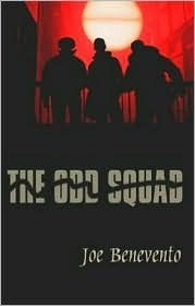 The Odd Squad  by  Joe Benevento