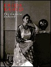 Frida Kahlo: The Camera Seduced Elena Poniatowska
