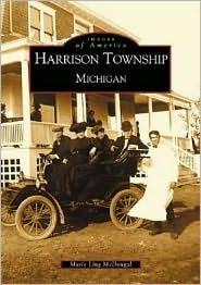 Harrison Township: Michigan Marie Ling McDougal