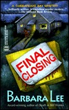 Final Closing (A Chesapeake Bay Mystery, #2)  by  Barbara Lee