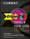 Tripods Tools for Life: Streetsmart Strategies for Work, Life, and Everything Else Matt Goldberg