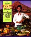 The New Texas Cuisine Stephan Pyles