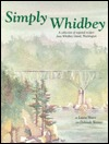 Simply Whidbey: A Regional Cookbook from Whidbey Island, Wa  by  Deborah Skinner