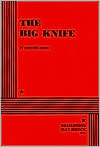 The Big Knife  by  Clifford Odets